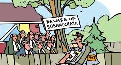 Beware of bureaucrats.